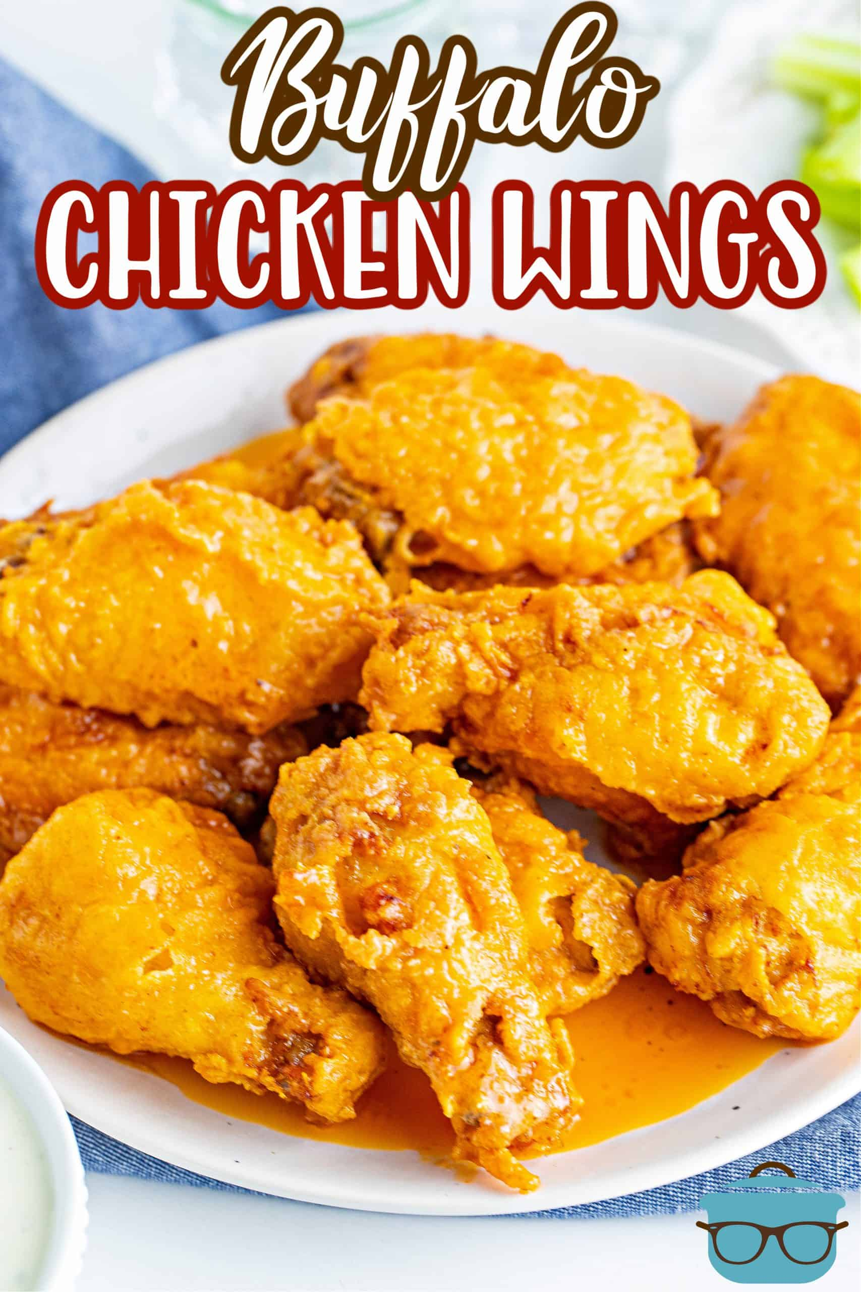 The Best Buffalo Chicken Wings are soaked in buttermilk, then breaded and fried. Finally they are topped with a delicious buttery hot sauce!