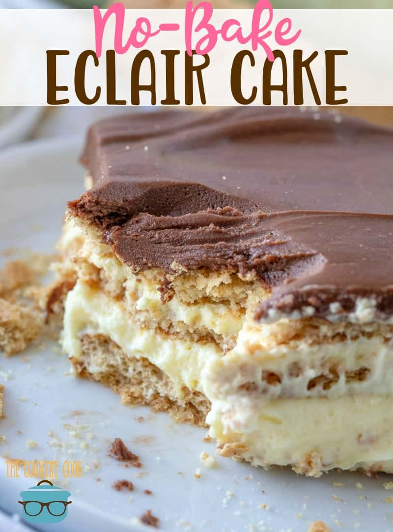 No-Bake Eclair Cake is a dessert that has layers of graham crackers, vanilla pudding, whipped topping and topped with chocolate frosting!