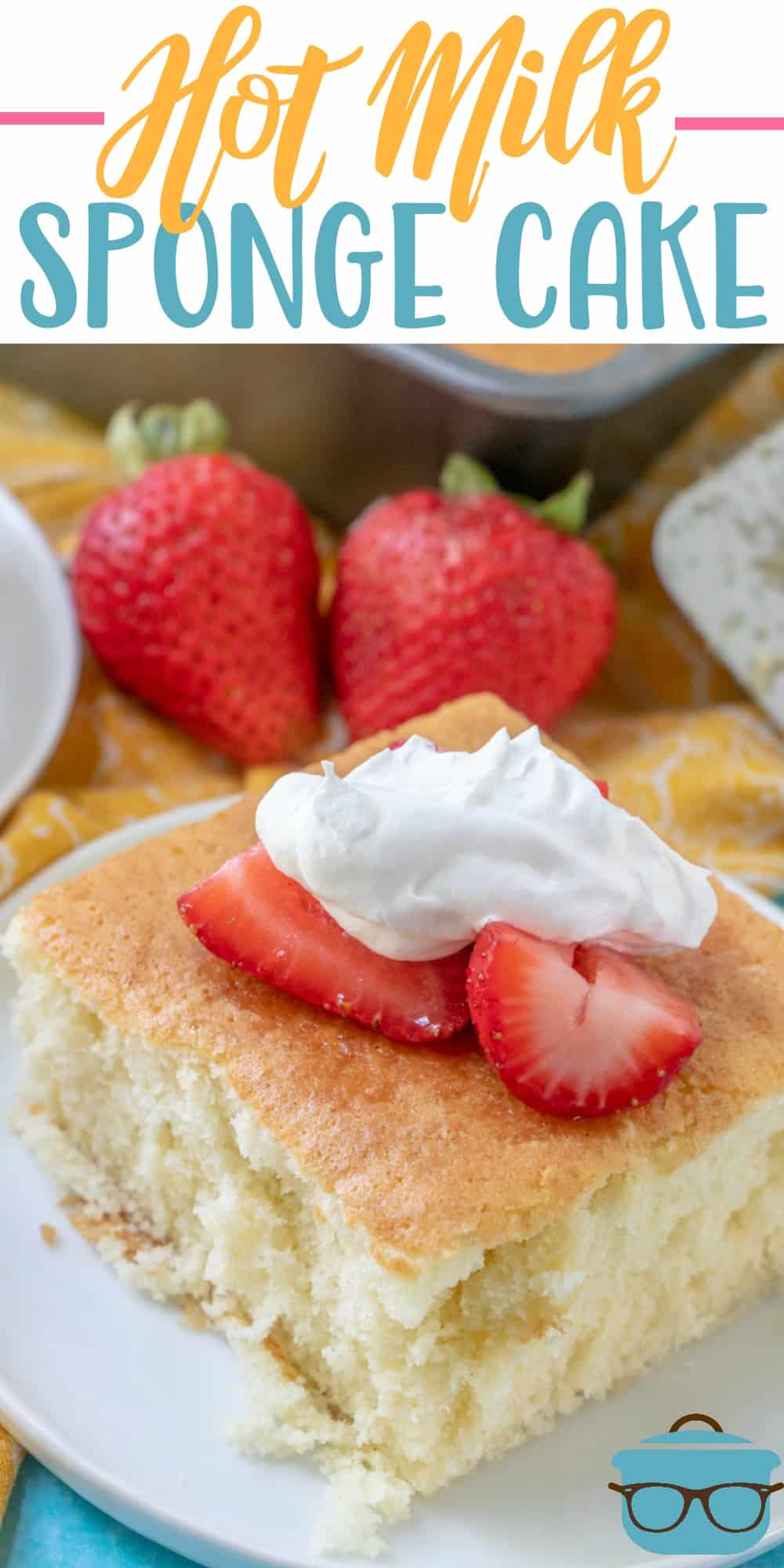 Hot Milk Sponge Cake with Strawberries is a super simple, old-fashioned recipe that is light, moist and has incredible flavor! #homemade #spongecake