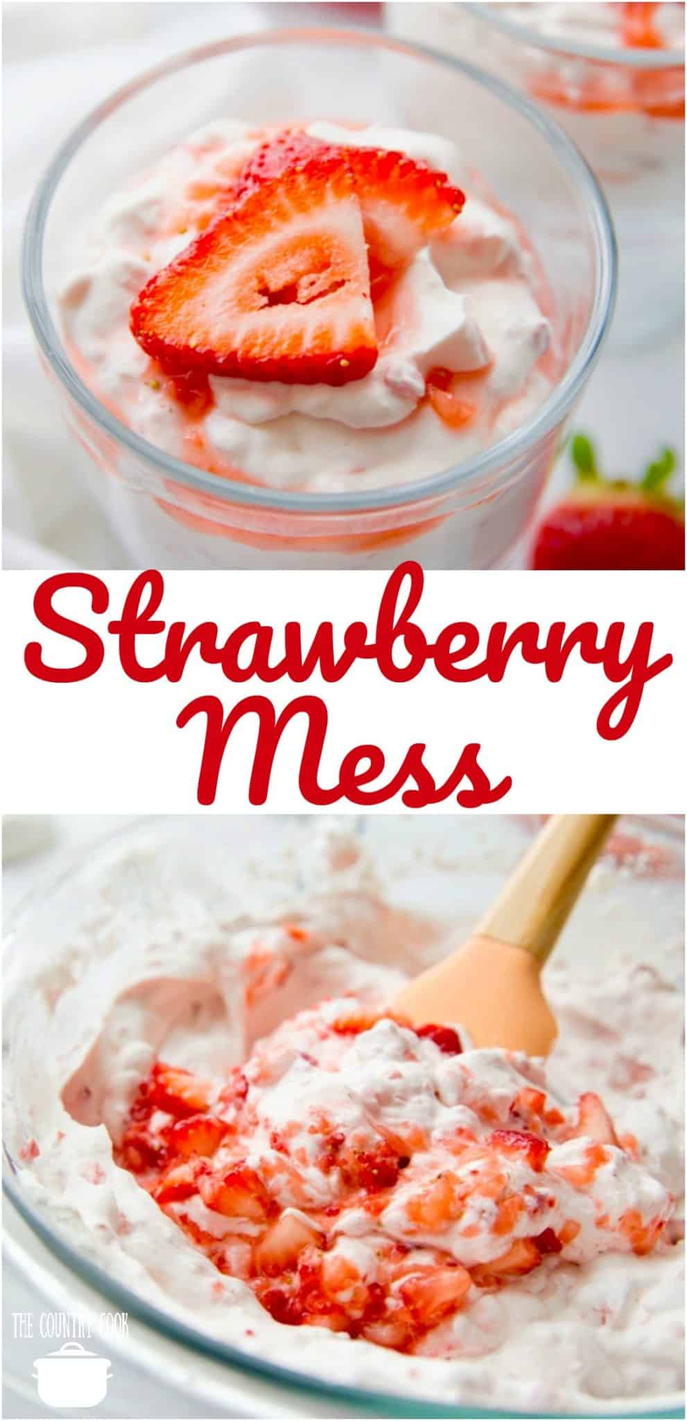 Strawberry Mess (also known as Eton Mess) is made with freshly-made meringue cookies, fresh whipped cream and sweetened strawberries.
