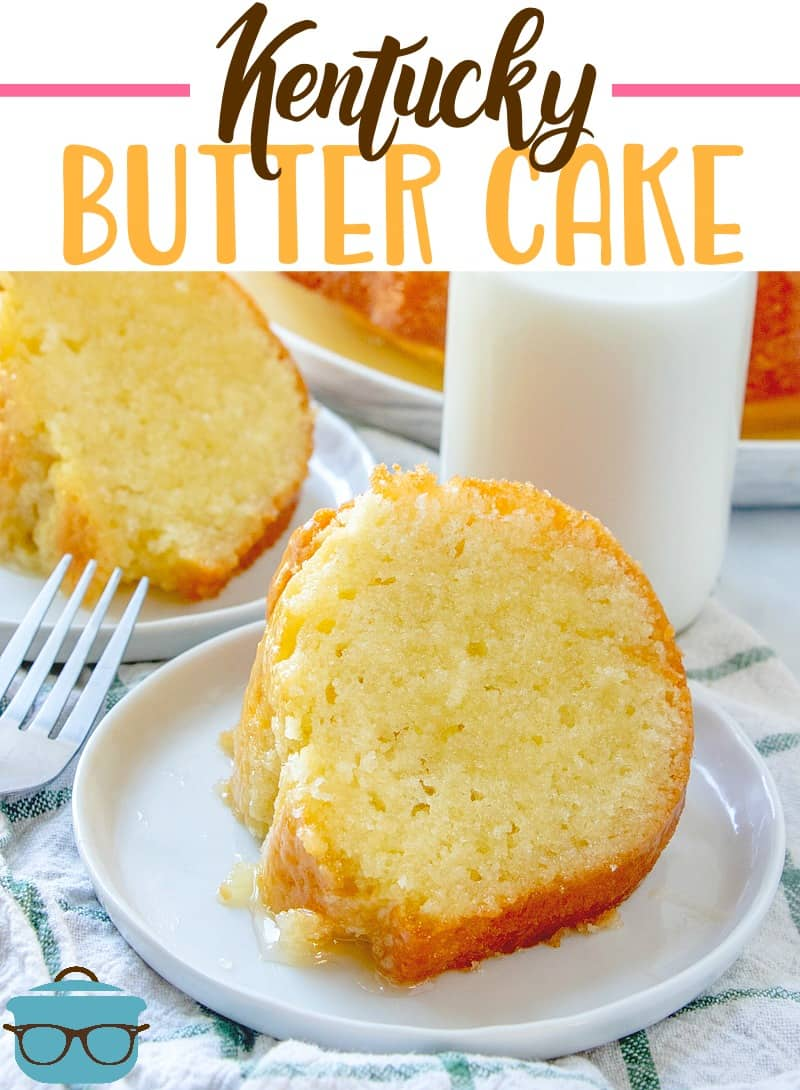 Kentucky Butter Cake is a homemade moist butter cake that is topped with a buttered rum sauce. The ultimate southern cake recipe! #buttercake #desserts