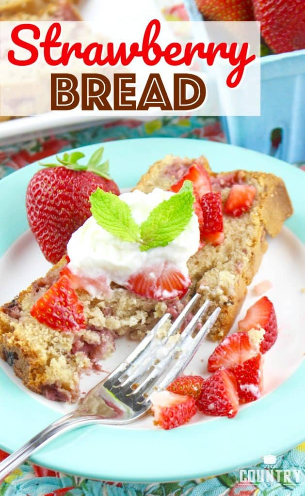 Fresh Strawberry Bread recipe from The Country Cook