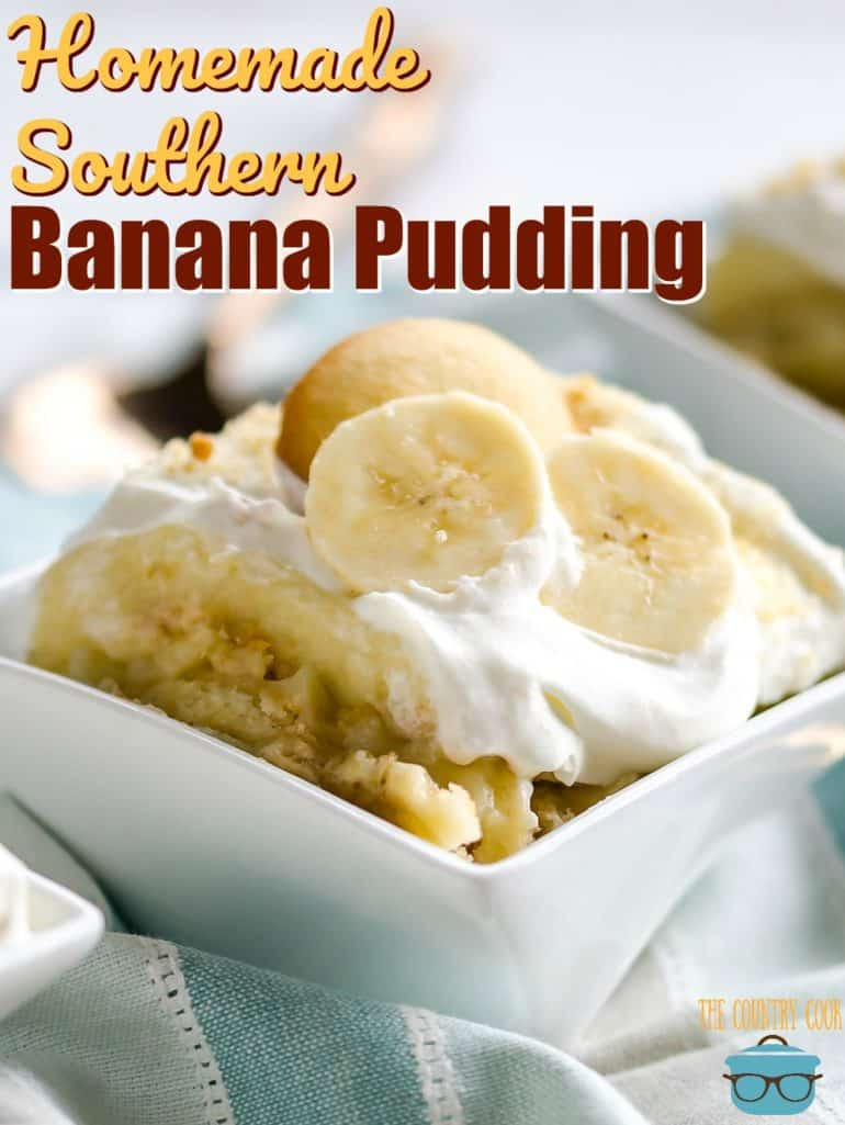 Homemade Southern Banana Pudding with fresh whipped cream recipe from The Country Cook