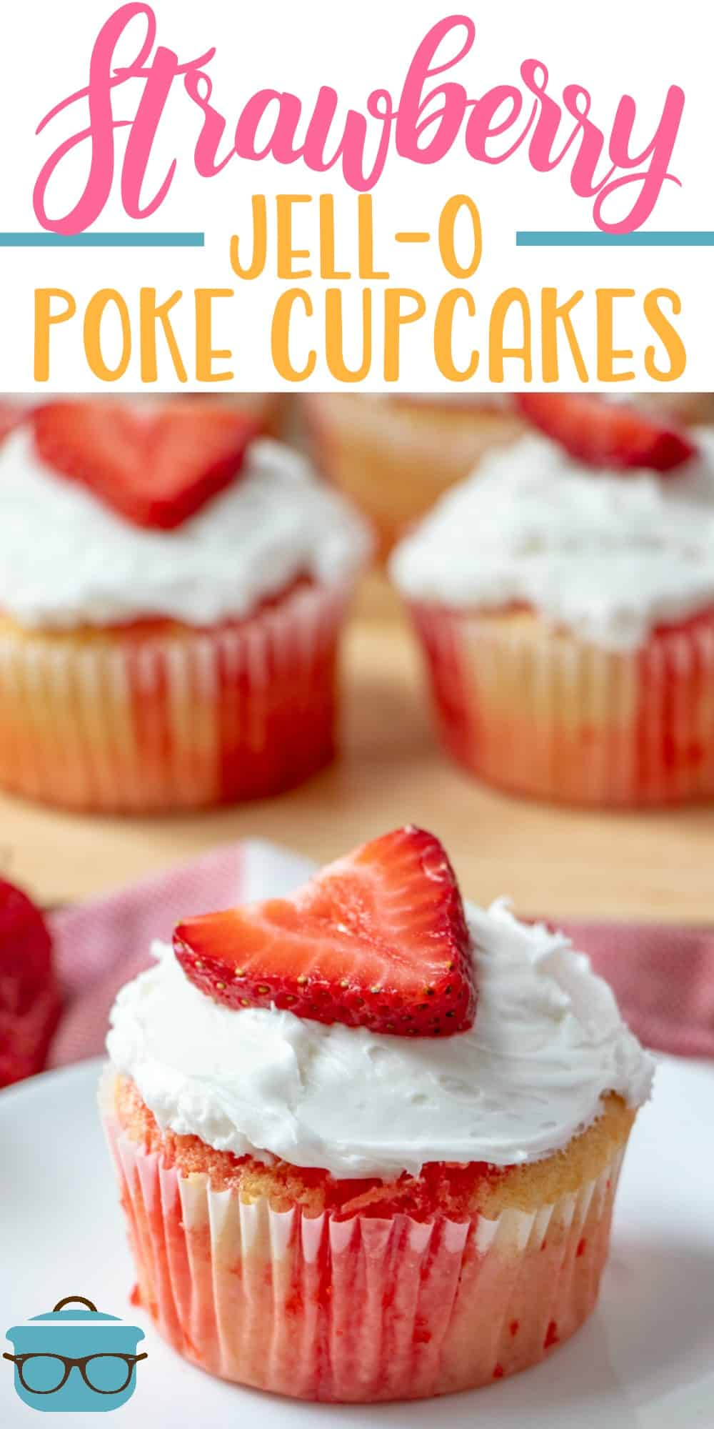 Strawberry Jello Poke Cupcakes are so simple to make and so yummy. Just some cake mix, strawberry jell-o and some whipped frosting! #cupcakes #jellocupcakes