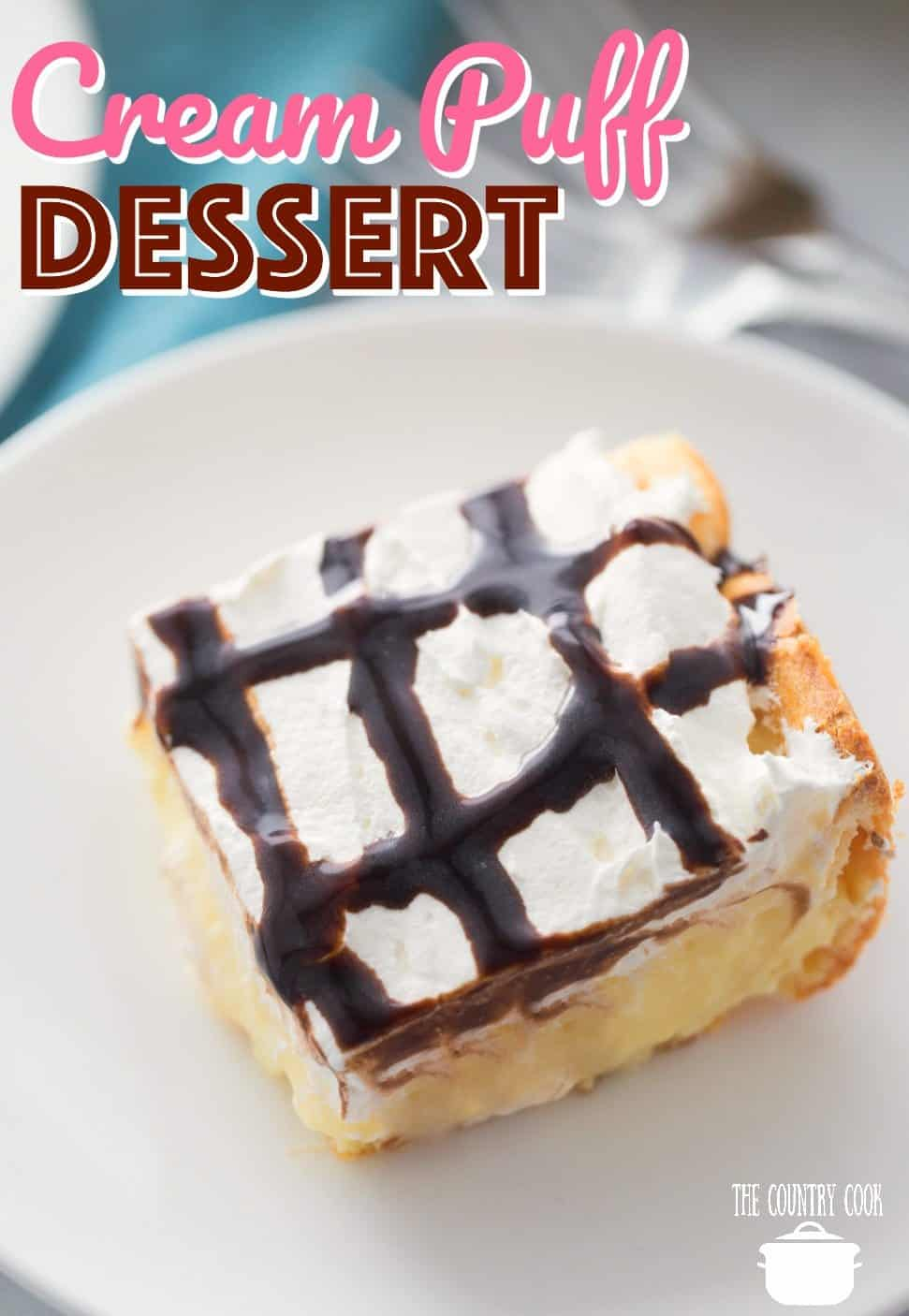 Easy Cream Puff Dessert recipe from The Country Cook. Closeup phot of a slice on a plate.