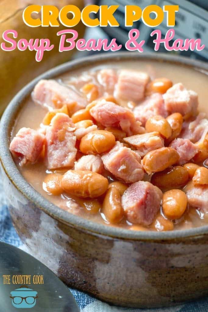 Easy Crock Pot Soup Beans and Ham recipe from The Country Cook
