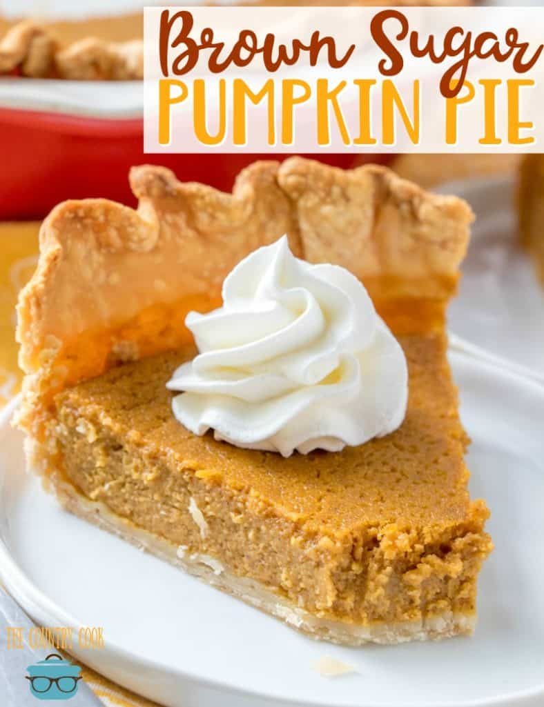 The Best Brown Sugar Pumpkin Pie recipe from The Country Cook