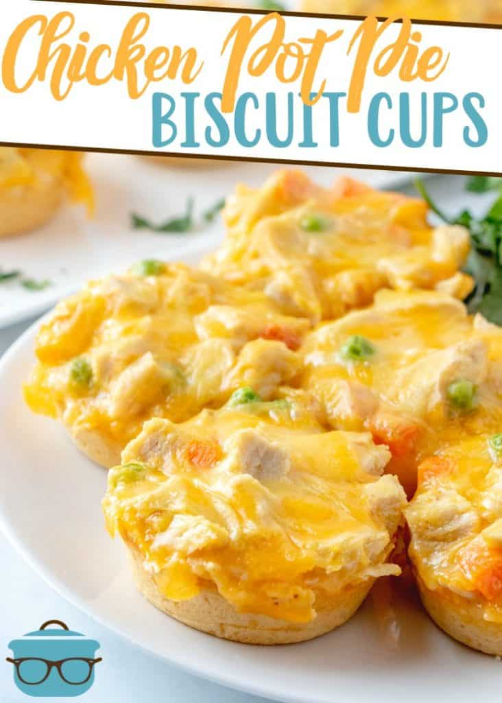 Chicken Pot Pie Biscuit Cups recipe from The Country Cook