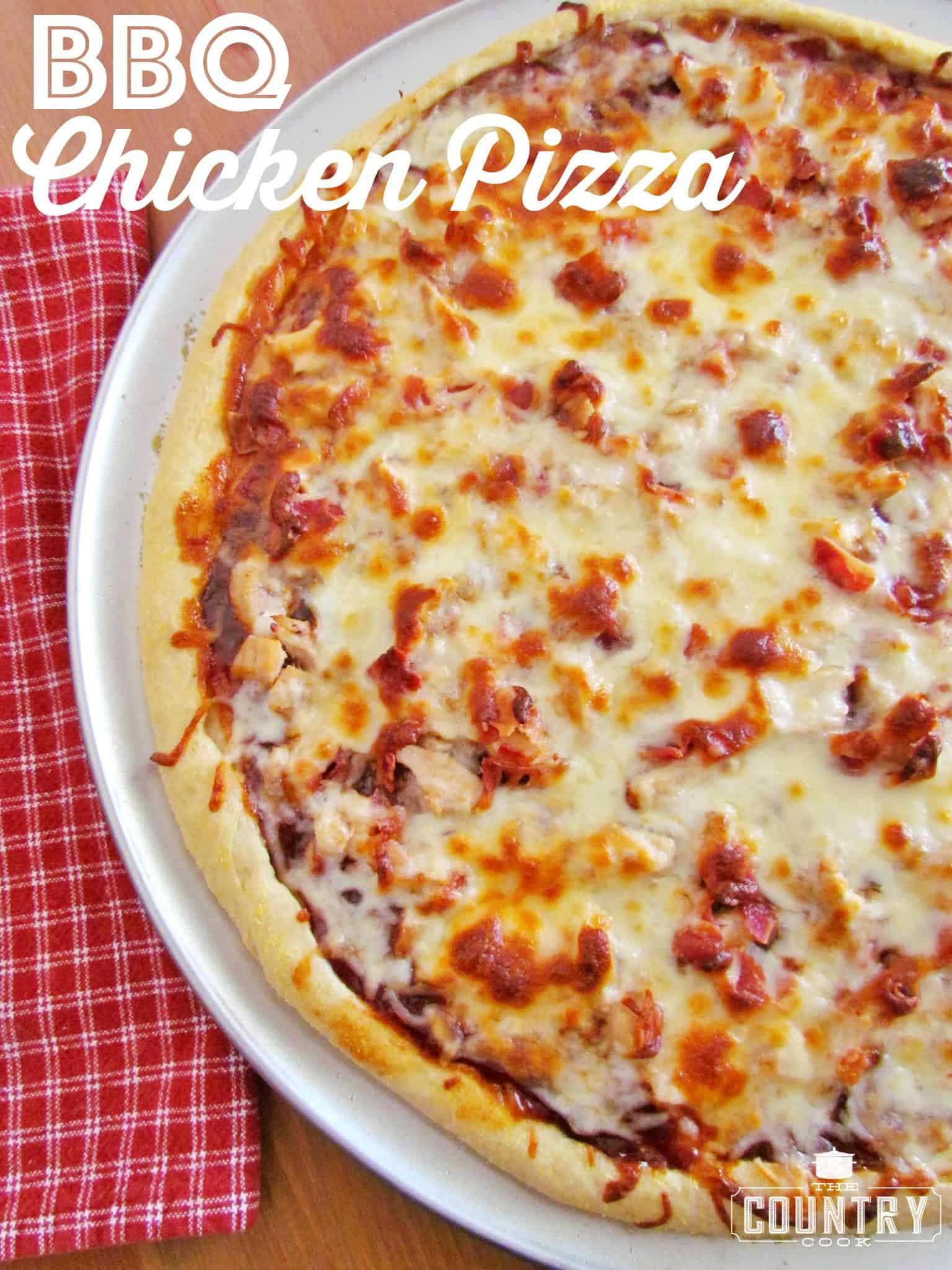 BBQ Chicken Pizza - The Country Cook