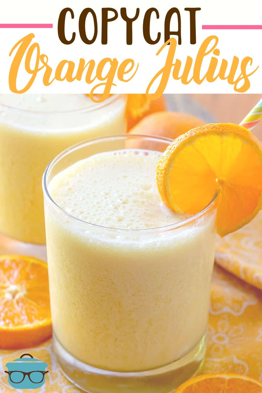 This Copycat Orange Julius recipe is just like the frothy orange drink you remember from the 80's in the mall food court. So good and easy! #orangejulius #drink