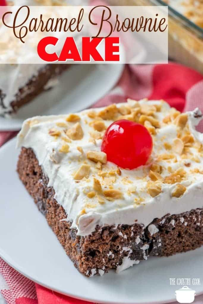 Easy Caramel Brownie Cake recipe from The Country Cook
