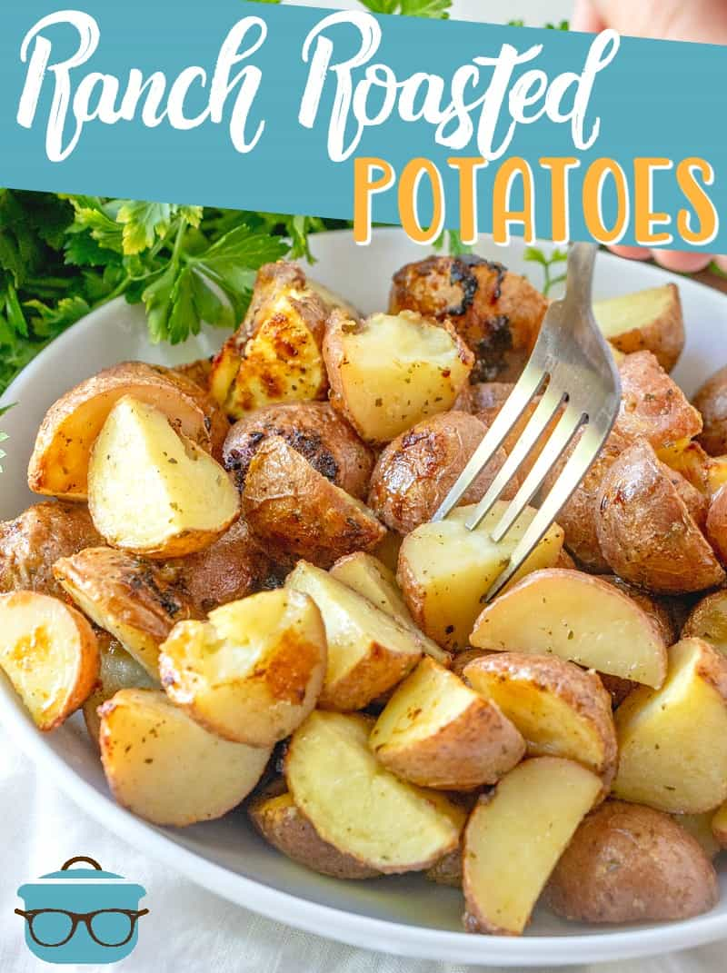 Ranch Roasted Potatoes are an easy side dish made with baby red potatoes that are marinated in ranch seasonings. Added instructions to make in the air fryer too! #sidedishes #potatorecipes