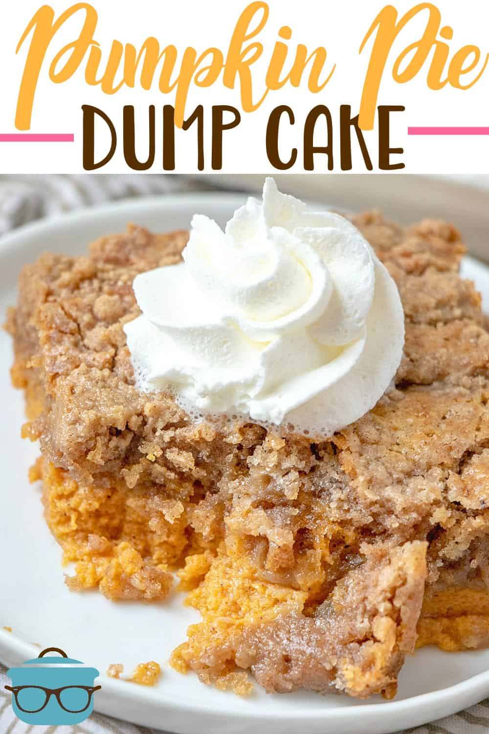 Pumpkin Pie Dump Cake gets it's name by dumping the ingredients into the baking dish. It is like a pumpkin pie and a spice cake all in one! #pumpkinspice #easydessert
