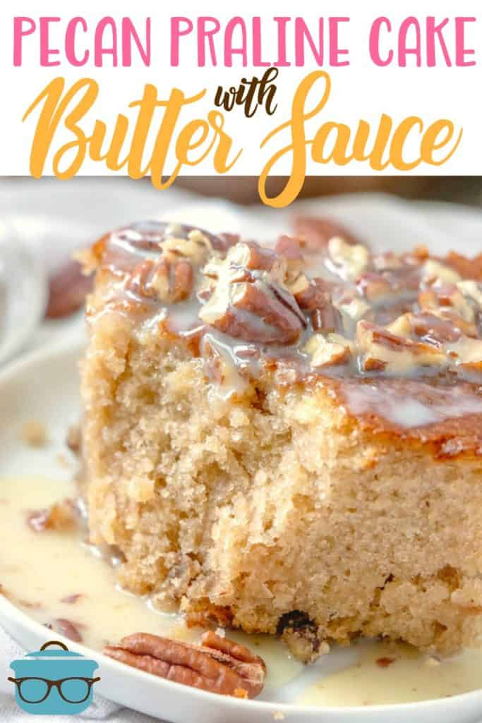 Pecan Praline Cake with Butter Sauce recipe from The Country Cook