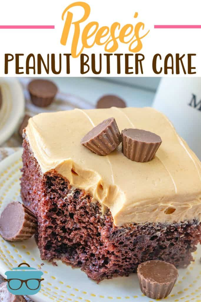 Reese S Peanut Butter Cup Cake Video The Country Cook