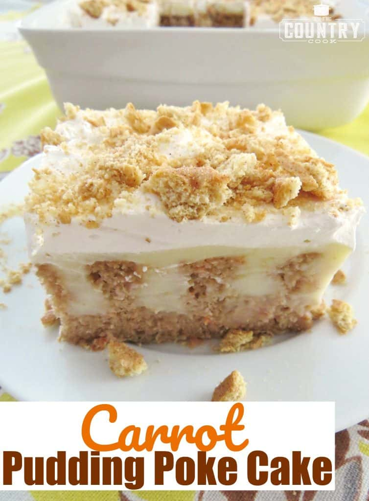 Carrot Pudding Poke Cake recipe from The Country Cook
