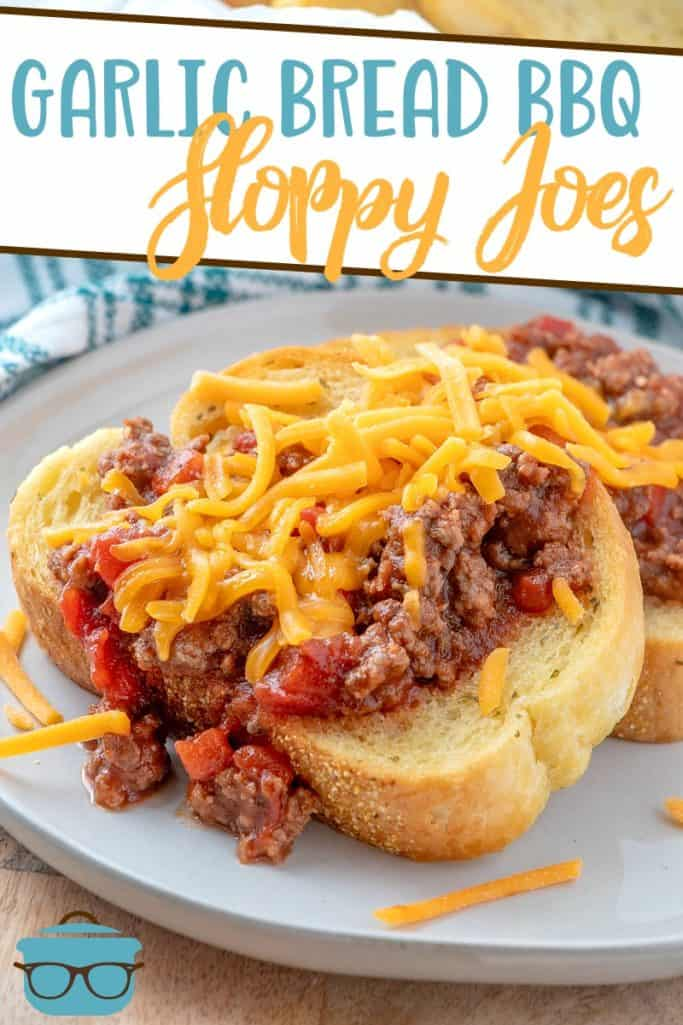 Easy Garlic Bread Cheesy BBQ Open-Faced Sloppy Joes recipe from The Country Cook