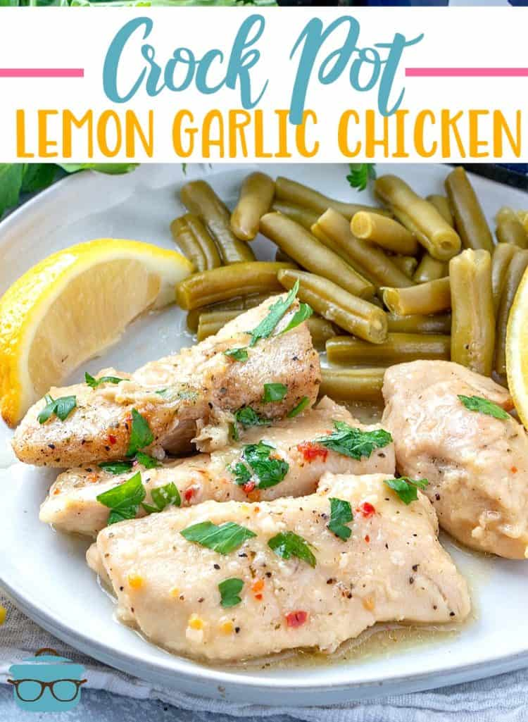 Crock Pot Lemon Garlic Chicken recipe from The Country Cook