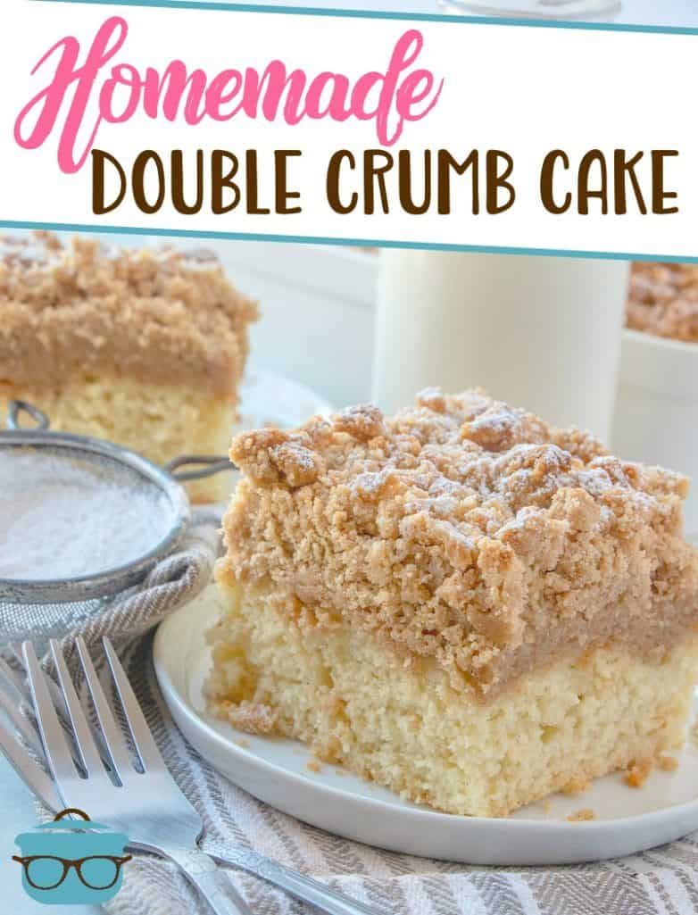 Homemade Double Crumb Cake recipe from The Country Cook