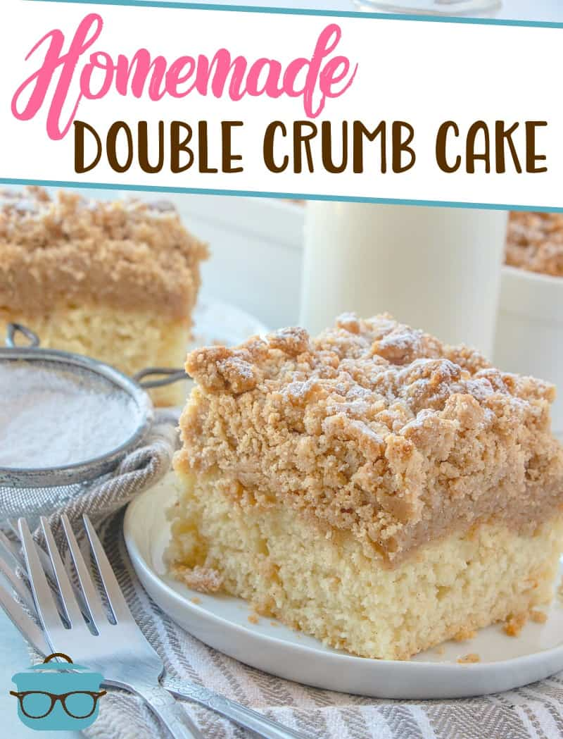 This Homemade Double Crumb Cake has double the crumb topping for double the flavor! A New Jersey homemade bakery favorite for generations! #crumbcake #bestdesserts