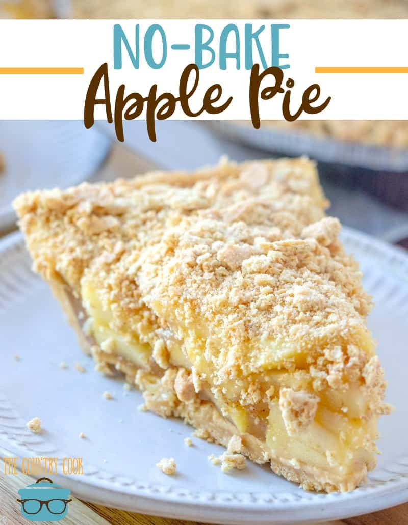 Easy No-Bake Apple Pie recipe from The Country Cook #dessert #apples