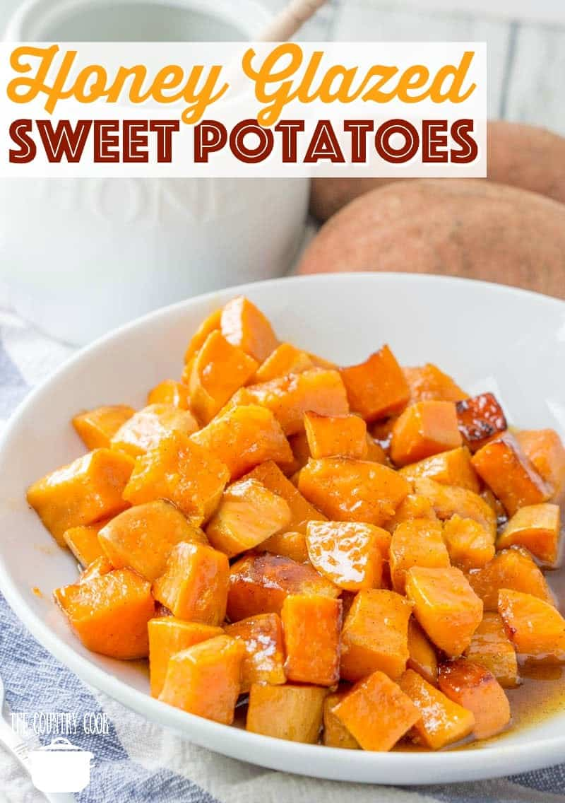 Honey Glazed Sweet Potatoes recipe shown served in a shallow white bowl.