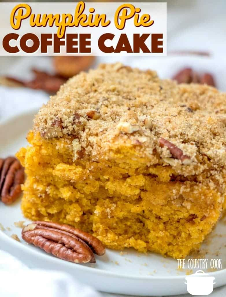 Pumpkin Pie Coffee Cake recipe from The Country Cook
