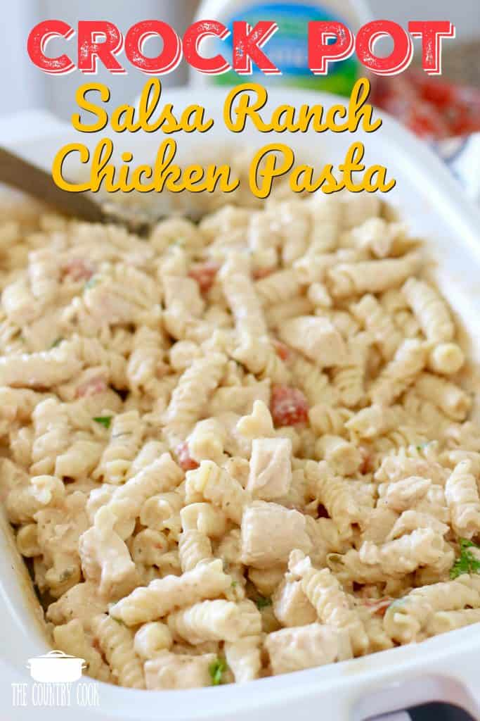 Crock Pot Salsa Ranch Chicken Pasta recipe from The Country Cook