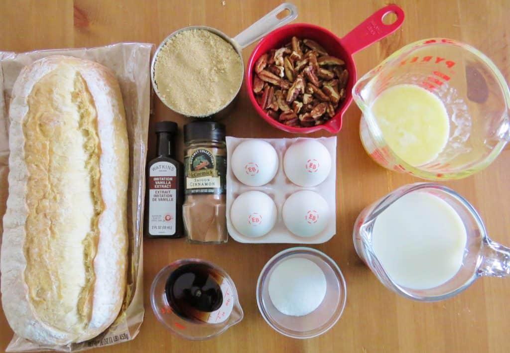 French bread, eggs, brown sugar, pecans, butter, eggs, vanilla, cinnamon