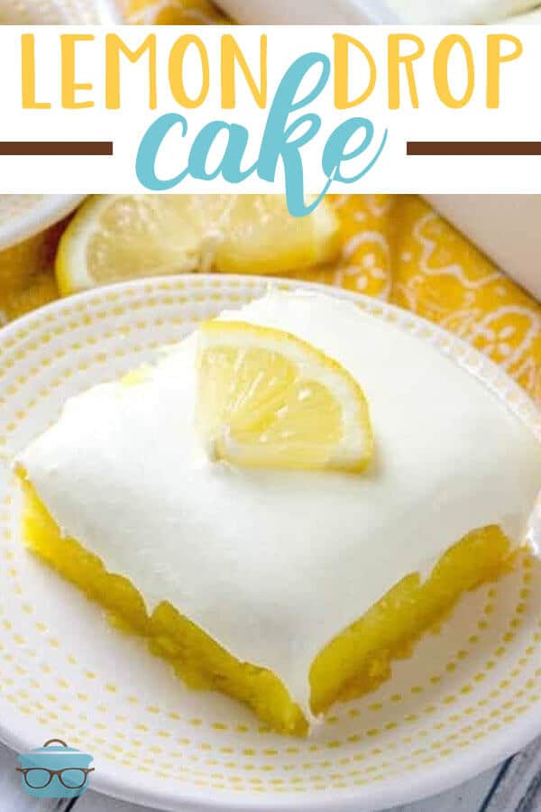 Easy Lemon Drop Cake recipe from The Country Cook #cakemix #dessert