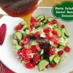 Pasta Salad with Sweet Balsamic Dressing