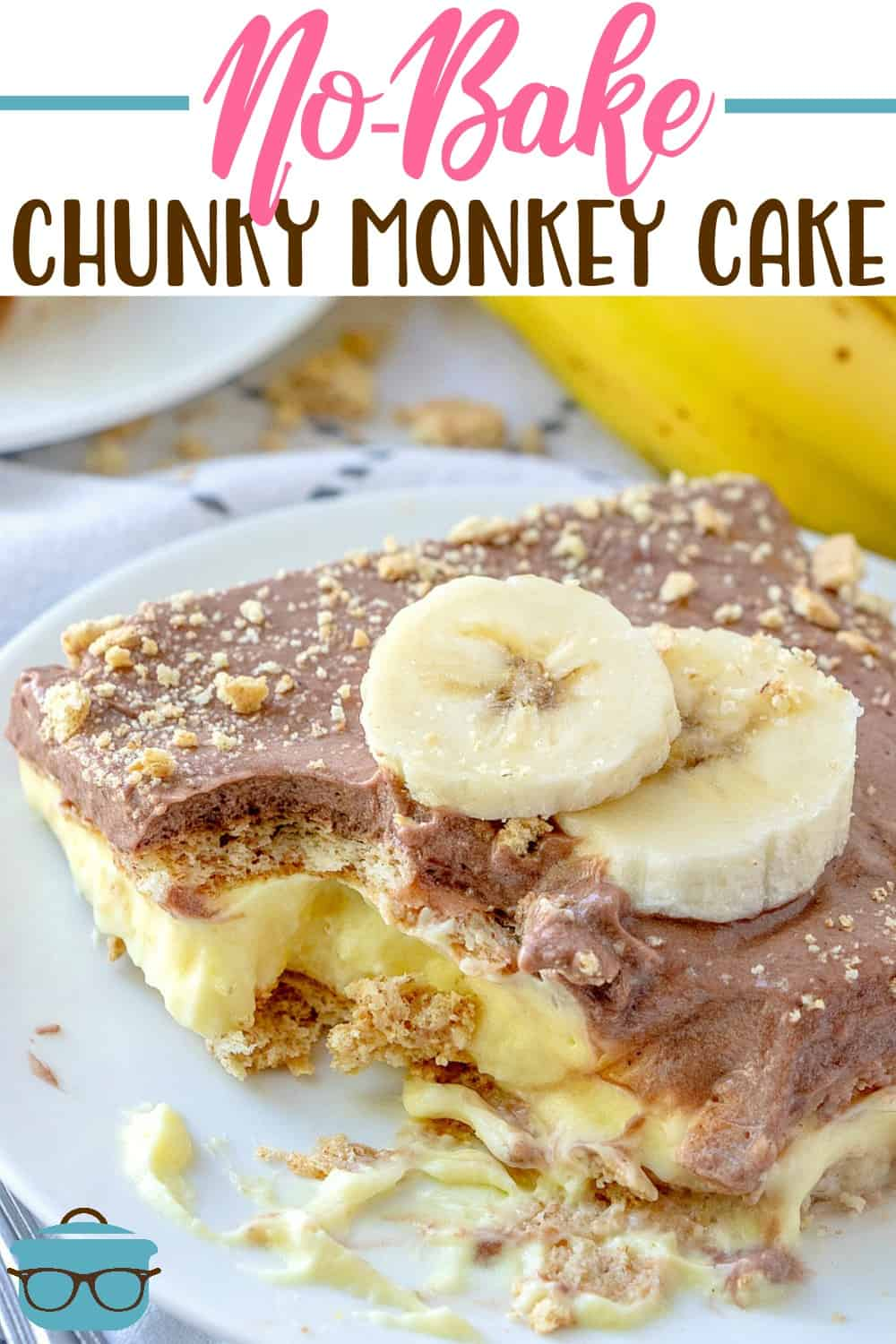 No-Bake Chunky Monkey Cake is a dessert with layers of graham crackers, banana, chocolate pudding and vanilla pudding. #nobake #dessert