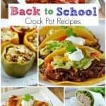 Back to School Crock Pot Recipes