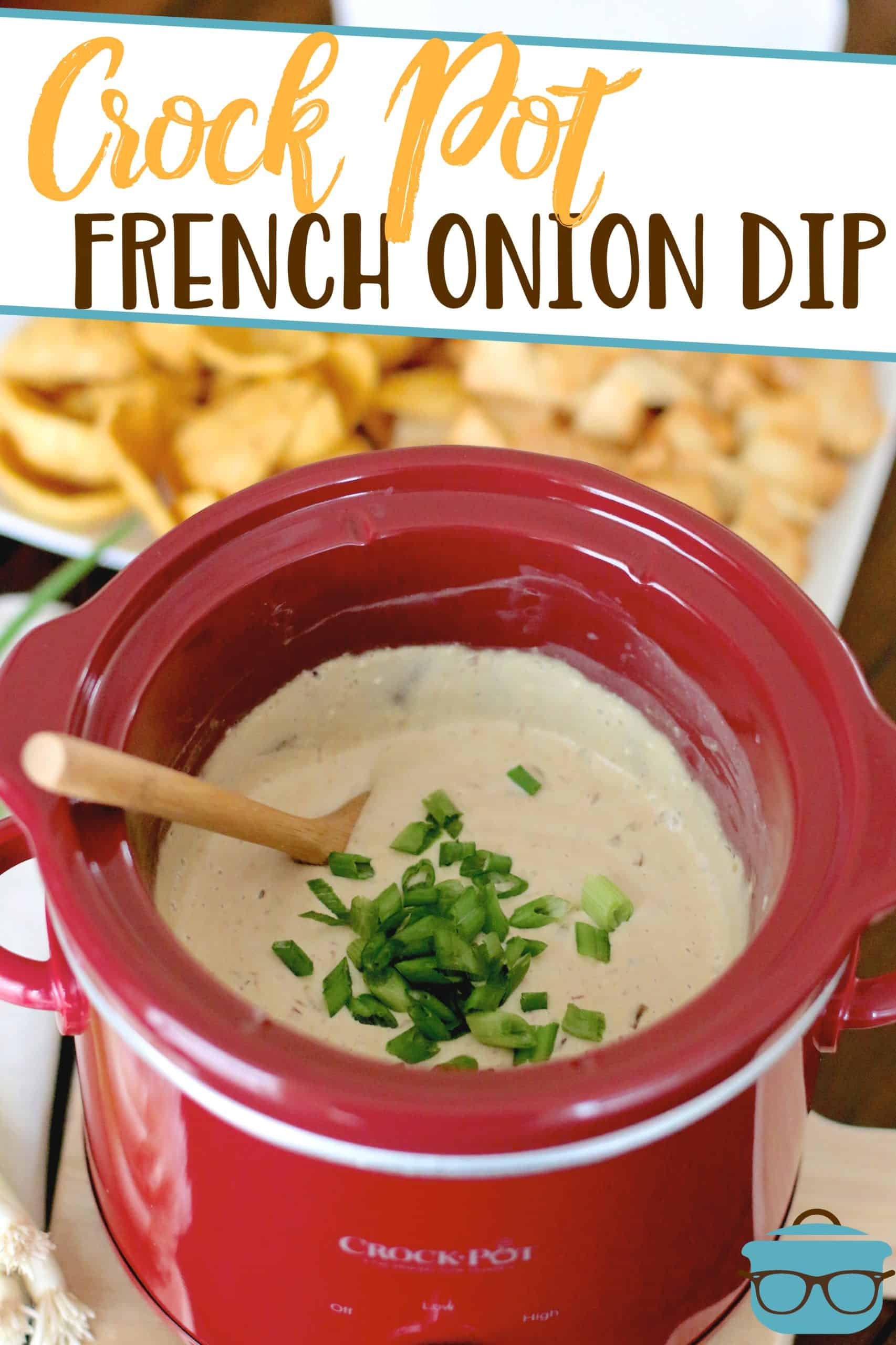 This Crock Pot French Onion Dip is an easy recipe made with cream cheese, French onion soup, and sour cream! So good and a must-make! #frenchoniondip #superbowlsnacks