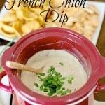 Crock Pot French Onion Dip