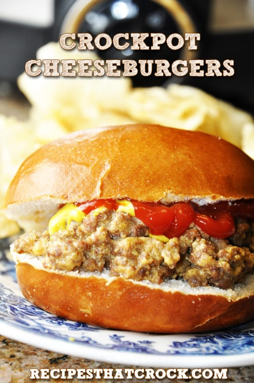 Crock Pot CHEESEBURGERS FROM RECIPES THAT CROCK