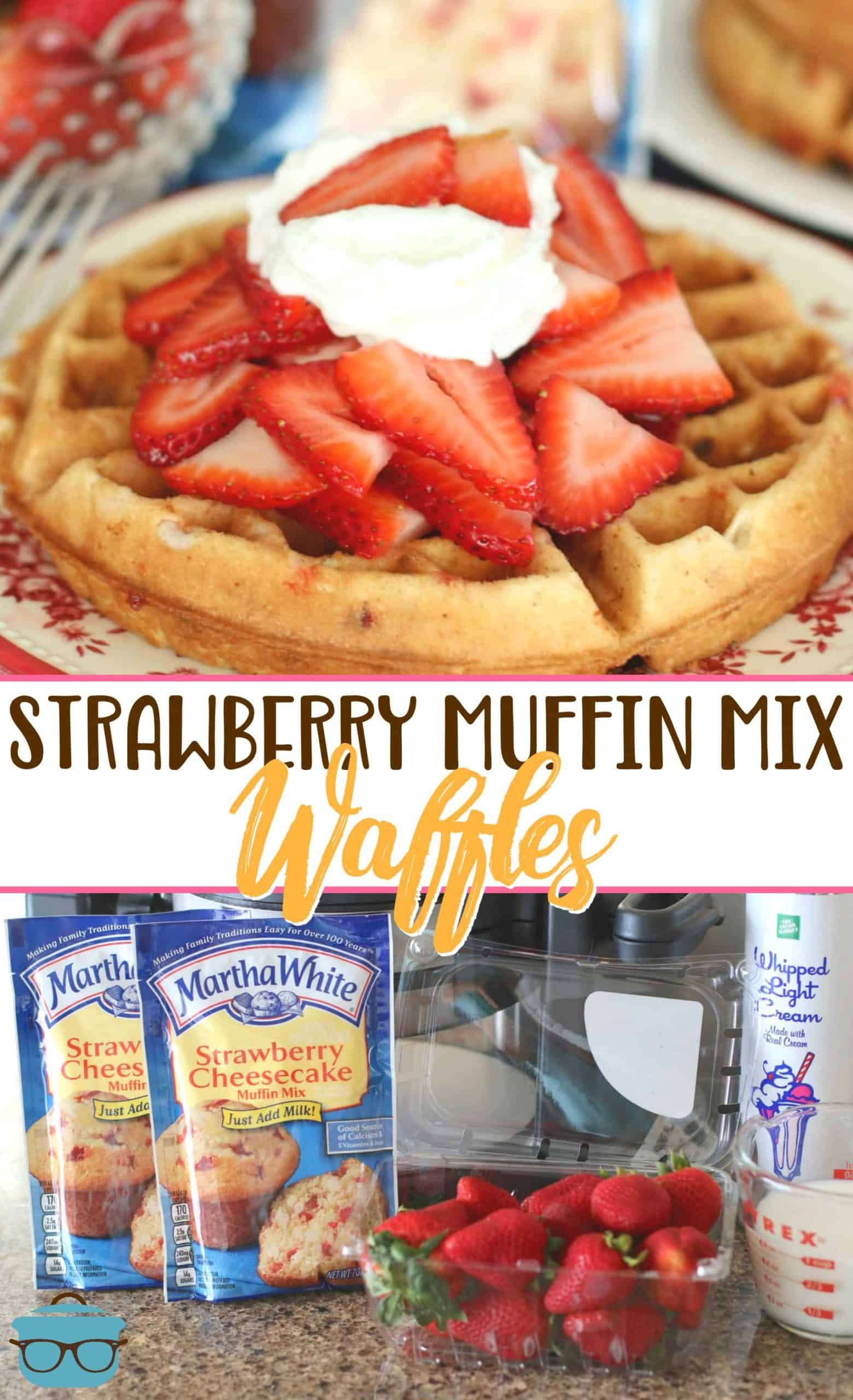 These Strawberry Muffin Mix Waffles are delicious topped with fresh strawberries and whipped cream! A fun twist on strawberry shortcake for breakfast or dessert!