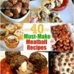 40 Must-Make Meatball Recipes
