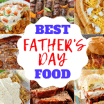 Best Father's Day Food Recipes