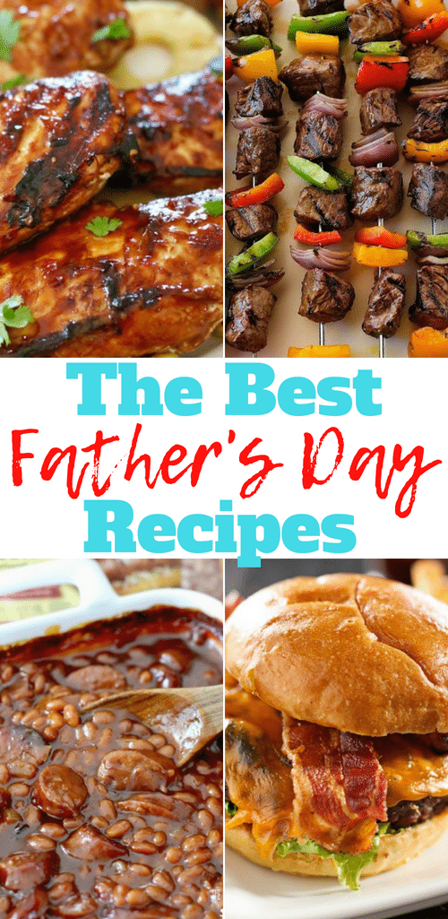 The Best Father's Day Food Recipes - The Country Cook! #breakfast #lunch #dinner #snacks #dessert #FathersDay #Dad #recipes #ideas #food #easy #steak #burgers #manfood #thebest
