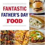Man Food Recipe Round-Up (Father's Day Edition)