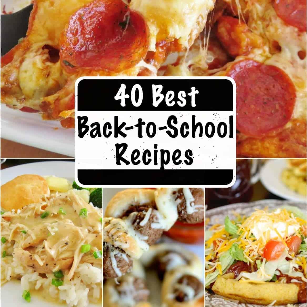 40 Easy Best Back to School dinner recipes