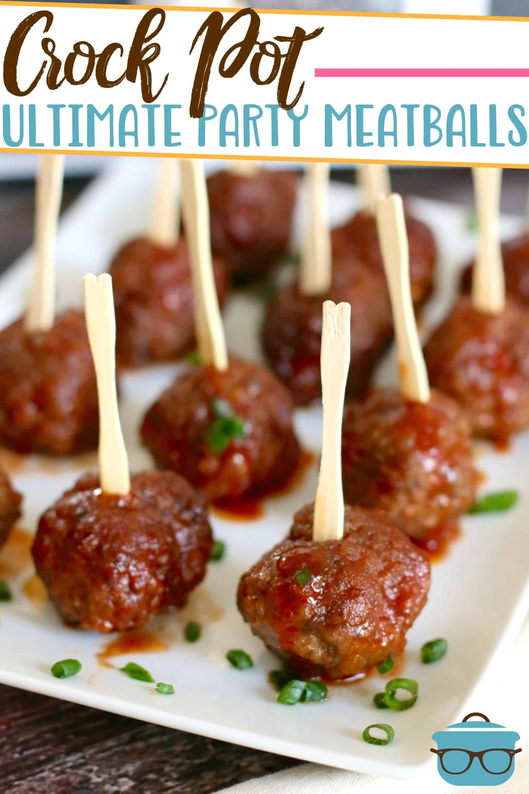 Homemade Crock Pot Ultimate Party Meatballs are easily made from scratch with the most delicious sauce and is made right in your slow cooker!