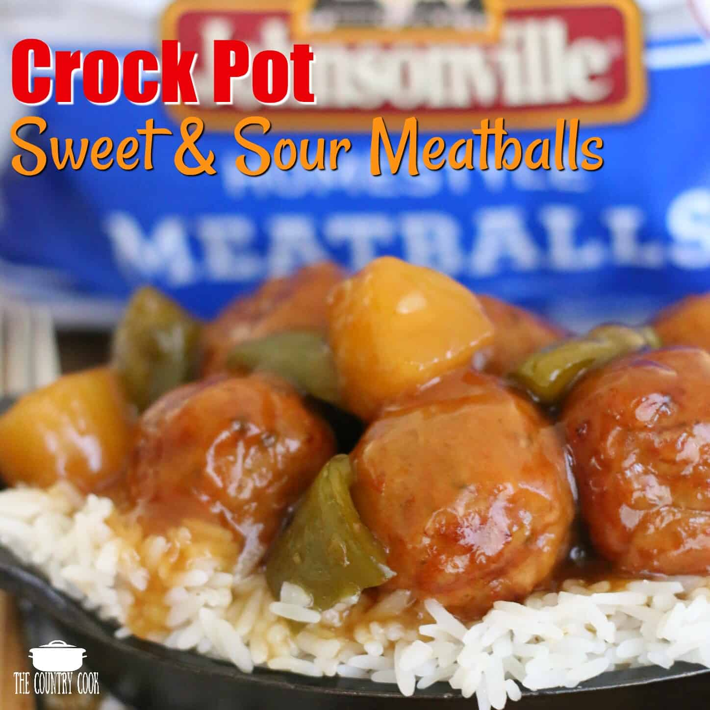 Crock Pot Sweet and Sour Meatballs recipe from The Country Cook. Meatballs shown on a bed of white rice in front of a bag of frozen meatballs.