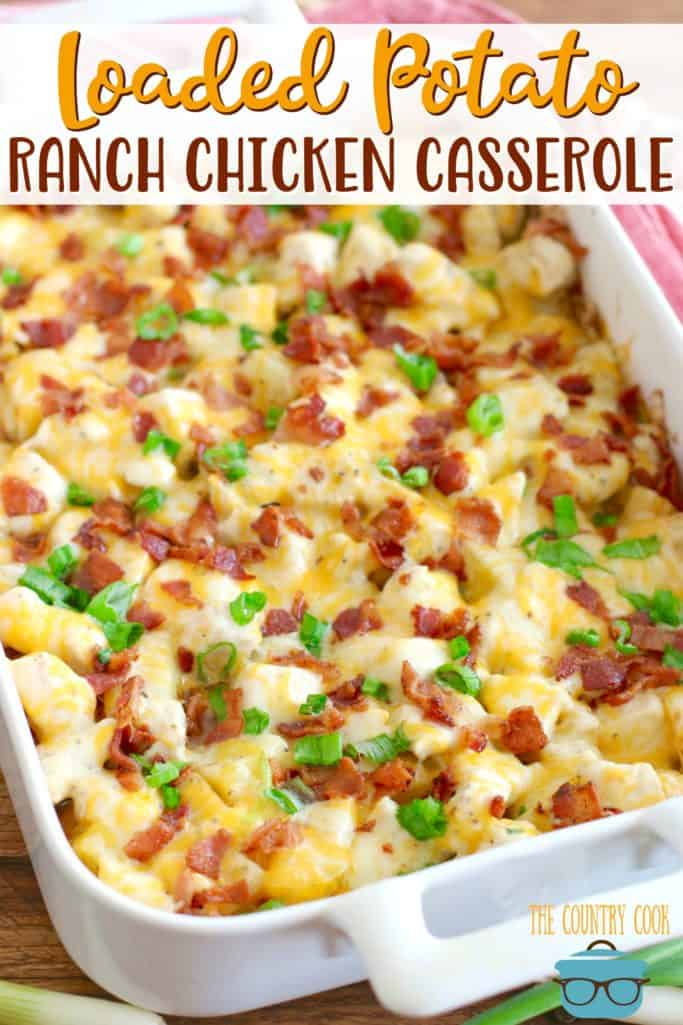 Loaded Potato Ranch Chicken Casserole recipe from The Country Cook