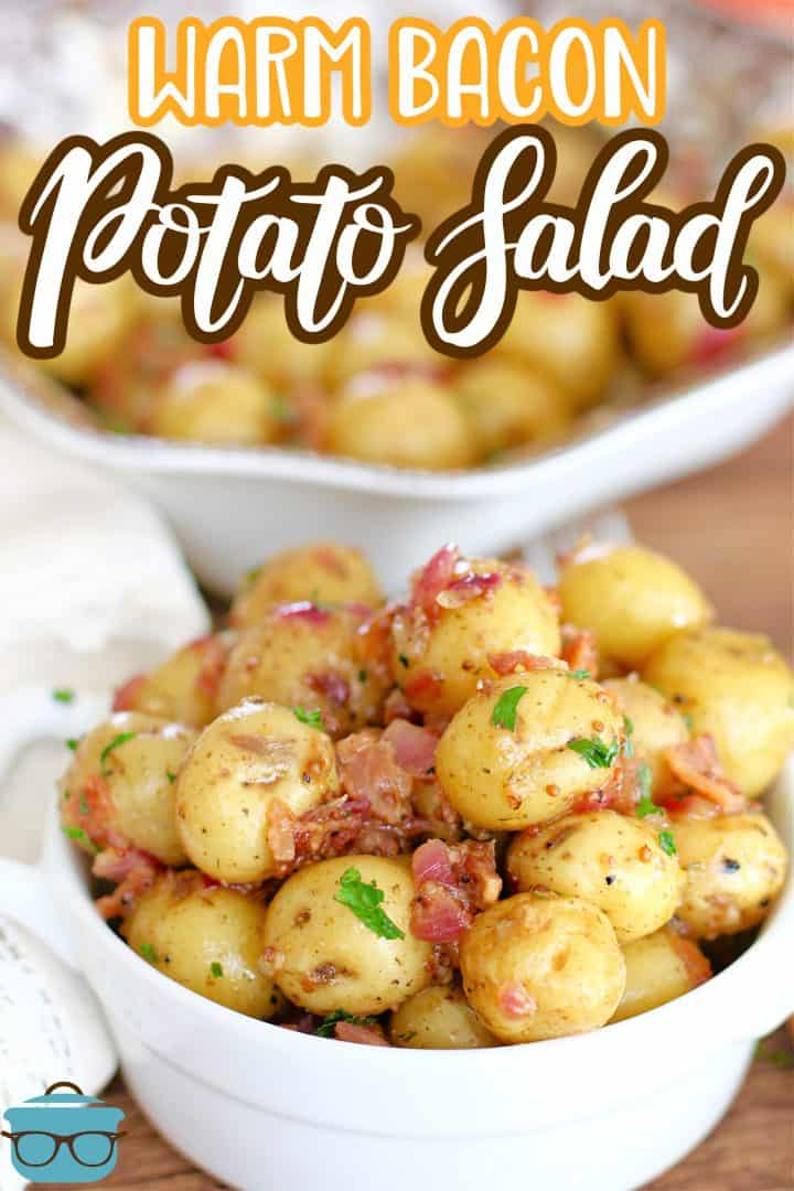 Warm Bacon Potato Salad shown in a small white bowl with handles.