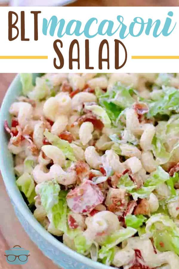 Best Ever BLT Macaroni Salad recipe from The Country Cook