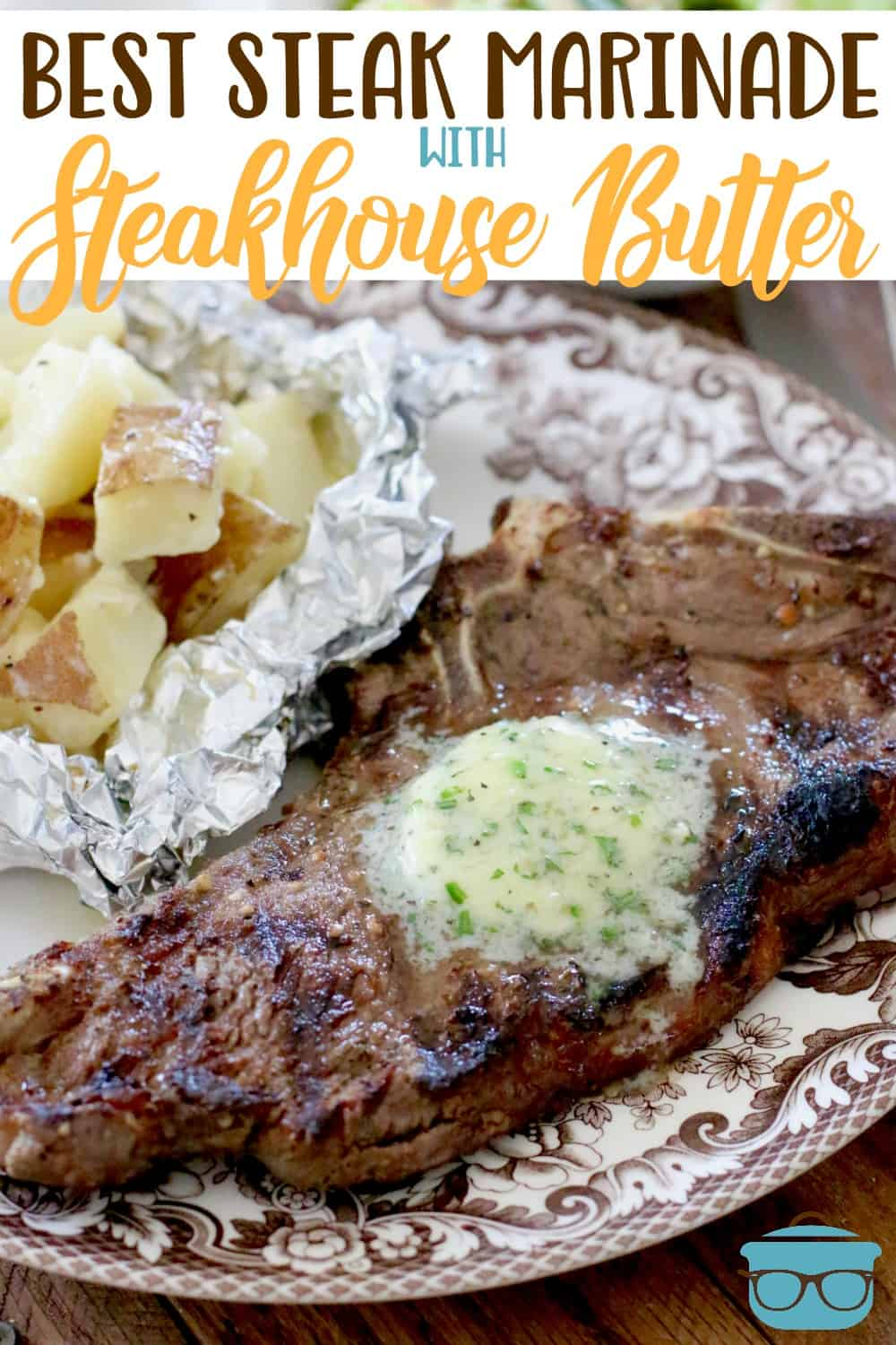 Make the best steak with this Best Steak Marinade and Steakhouse Butter. Make a restaurant style meal at home! Plus, learn how to grill a perfect steak! #grilling #steakmarinade #garlic butter