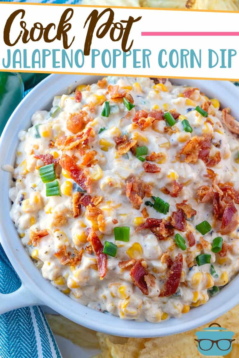 Crock Pot Jalapeno Popper Corn Dip is full of corn, bacon, jalapenos in a creamy filling. Serve with tortilla chips or corn chips!