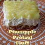 Pineapple Pretzel Fluff ~ Weekend Potluck #226
